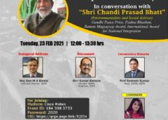 Contextualizing Resilient Development In Himalayas : In Conversation With Shri Chandi Prasad Bhatt